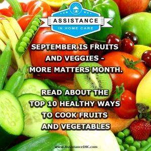 Top 10 Healthiest Ways to Prepare Your Fruits and Vegetables